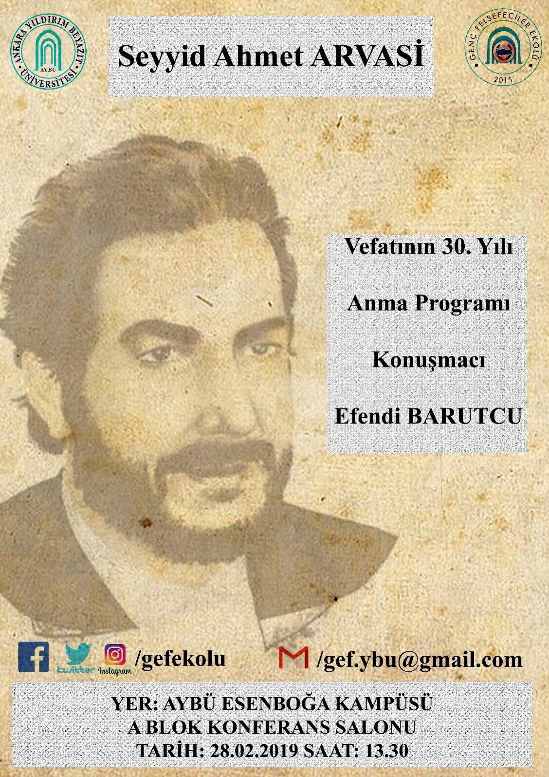 Seyyid Ahmet Arvâsî'nin Vefatının 30.Yılı